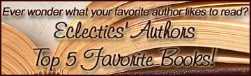 Eclectics.com authors share their 5 Favorite Books!